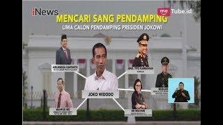 Download Lagu Ini 5 Nama yang Berpotensi Dampingi Jokowi di Pilpres 2019 - iNews Siang 12/07 Gratis STAFABAND