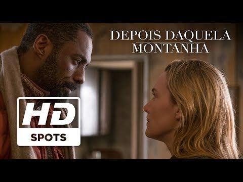 Depois Daquela Montanha | Spot Oficial 3 | Legendado HD | Hoje nos cinemas