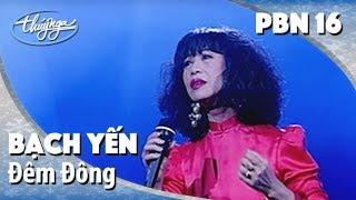 Bạch Yến - Đêm Đông (Nguyễn Văn Thương) PBN 16