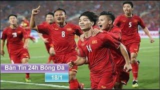 Bản Tin 24h Bóng Đá (18/1 )| ĐT Việt Nam đoạt vé vớt thót tim Báo châu Á, Hàn Quốc khen chơi đẹp