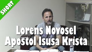 """Lorens Novosel - Apostol Isusa Krista; Kategorije Apostola; """"Ja sam Apostol Istine posljednjih dana"""""""