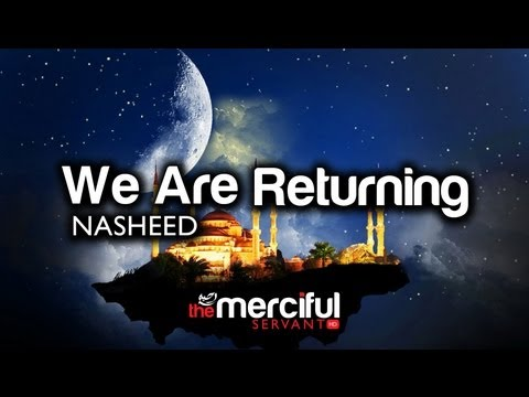 We Are Returning á´´á´° - Nasheed