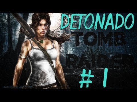 Tomb Raider 2013 :detonado