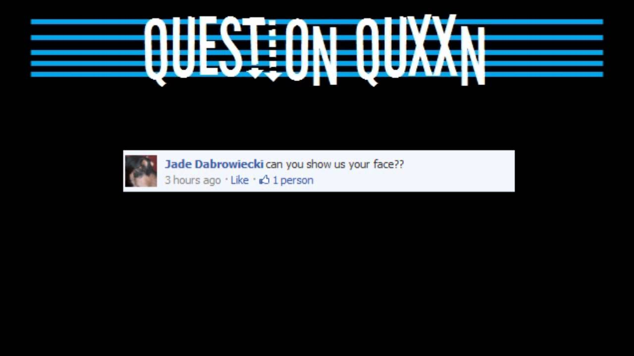Question quxxn 1 what do i look like youtube