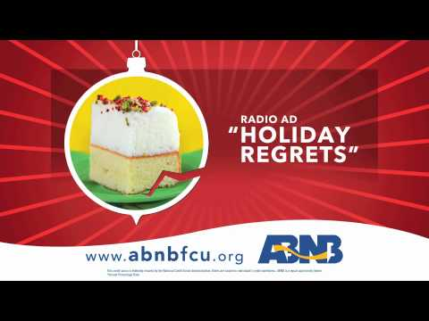 "ABNB Federal Credit Union - :60 Radio - ""Holiday Regrets"""