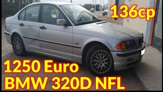 Am cumparat un BMW 320D NFL 136cp la doar 1250 Euro #Storytime