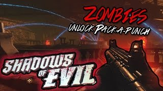 Black Ops 3 ZOMBIES Tutorial - How to Unlock PACK-A-PUNCH | Shadows of Evil