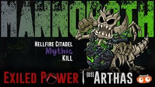 Exiled Power vs Mythic Mannoroth [Hellfire Citadel]