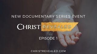 Christ Revealed FULL Episode  1: The #1 Christian Film of All Time