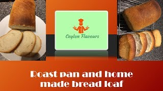 Roast Pan and Bread Loaf