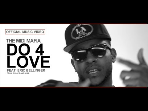The MIDI Mafia - DO 4 LOVE feat. Eric Bellinger (Official Video)