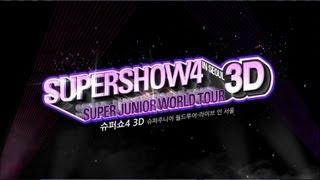 Super Junior 슈퍼주니어_Concert 3D Movie 'SuperShow 4 3D' Trailer