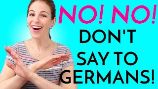5 Things YOU DON'T SAY to Germans