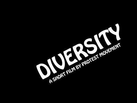 Protest Movement - Diversity - Full Video