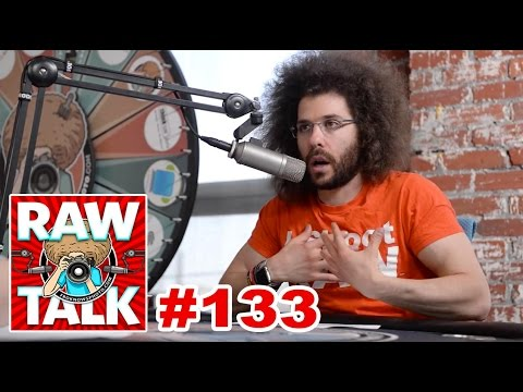 That's just GROSS, consider yourself WARNED: RAWtalk 133
