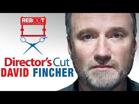 Director's Cut - David Fincher