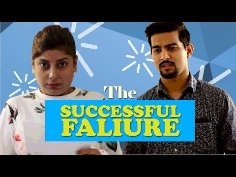 The Successful Failure | Aashqeen