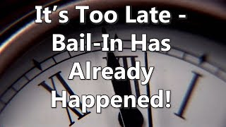 Adams/North: It's Too Late - Bail-In Has Already Happened!