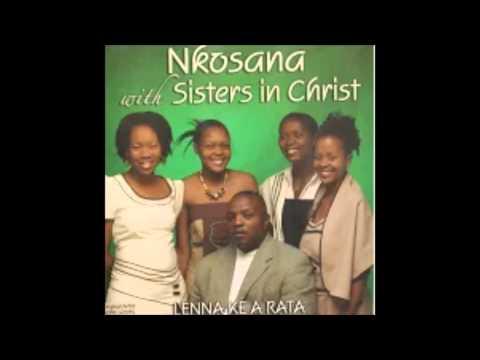 Nkosana and Sisters; Jesu oa makatsa
