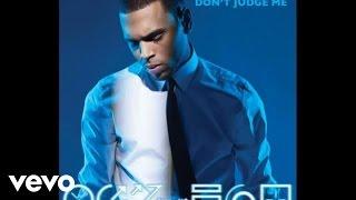 Chris Brown - Don't Judge Me (Audio)