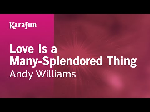 Karaoke Love Is a Many-Splendored Thing - Andy Williams