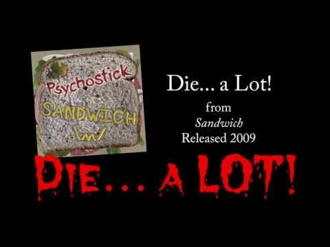 Psychostick - Die A Lot