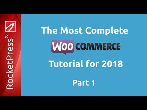 WooCommerce Tutorial 2018   Complete Tuturorial Series   Part 1 - Installation, Configuration