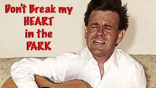 Heartbreak in the Park......in the Dark