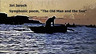 Jiří Jaroch: The Old Man and the Sea (1960)