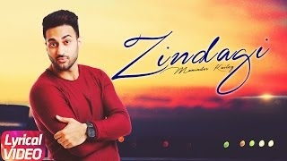 Zindagi (Lyrical Video) | Maninder Kailey | Punjabi Lyrical Songs | Speed Records