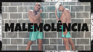 Malemolência Dynho Alves Coreografia Dh Dance