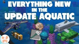 EVERYTHING IN THE UPDATE AQUATIC | 1.13 Update Aquatic Guide