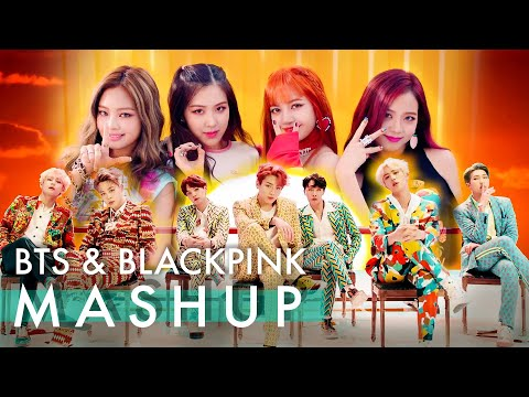 BTS & BLACKPINK – Idol /Fire /Forever Young /As If It's Your Last (ft. Not Today & Boombayah) MASHUP