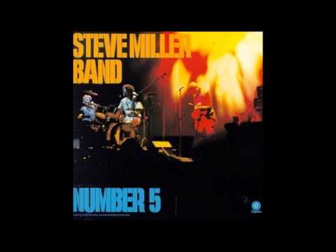 Steve Miller Band - Going To Mexico