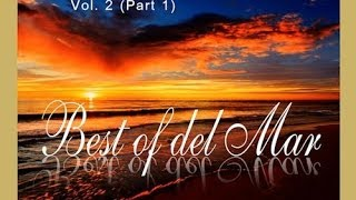 DJ Maretimo - Best Of Del Mar Vol.2 (part 1) continuous DJ mix, HD, 2018, Chillout Cafe Sounds