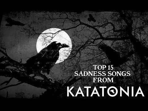 Download  TOP 15 SADNESS SONGS FROM KATATONIA HD Gratis, download lagu terbaru