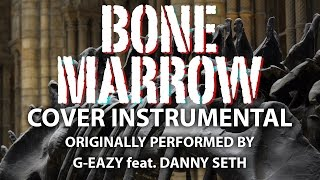 Bone Marrow Instrumental In The Style Of G Eazy Feat Danny Seth