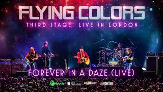 Flying Colors - Forever In A Daze (Third Stage: Live in London)