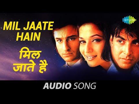 Mil Jaate Hain - Kumar Sanu - Alka Yagnik - Aarzoo 1999