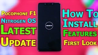 Pocophone F1 | Nitrogen OS | Install & Preview | Theme Support | Great Customization | Silky Smooth