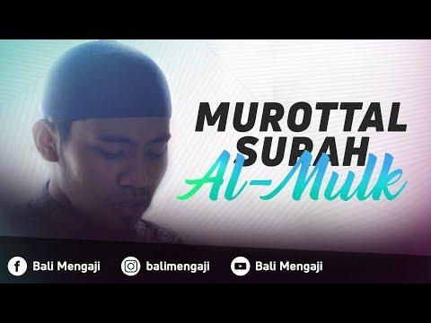 Murottal Surah Al-Mulk - Mashudi Malik Bin Maliki