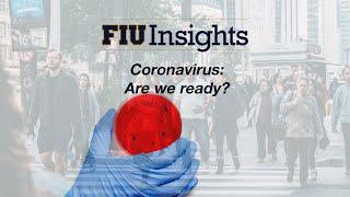 Coronavirus: Are we ready?