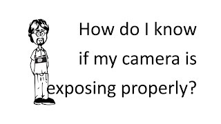 Ask David: Is my Camera is Exposing Properly?