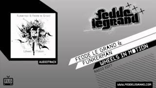 Watch Fedde Le Grand Wheels In Motion video