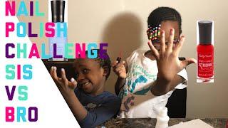 Nail polish challenge (SIS VS BRO)