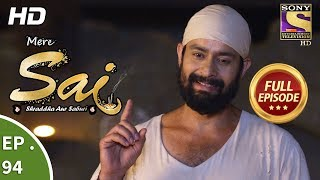 Mere Sai - Ep 94 - Full Episode - 5th  February, 2018
