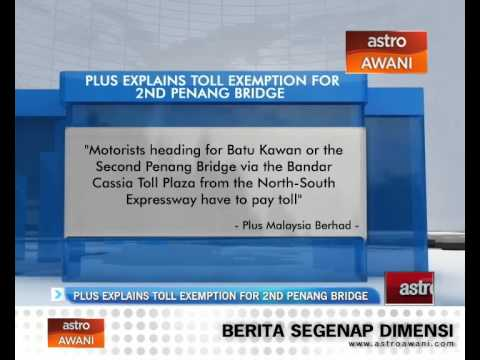 PLUS explains toll exemption for Second Penang Bridge