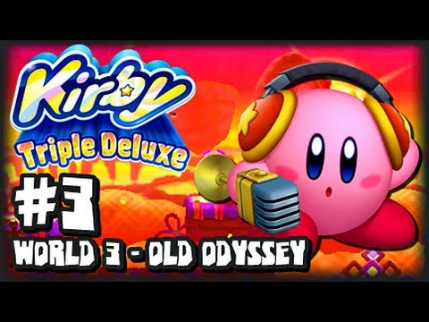 Kirby Triple Deluxe 3DS - (1080p) Part 3 - World 3 Old Odyssey Music Videos