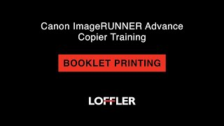 01. Canon ImageRUNNER Advance Training: Booklet Printing