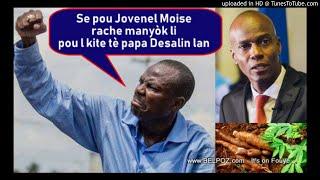 AUDIO: Moise Jean Charles di Jovenel Moise kouri kite pouvwa avan le 17 Octobre